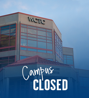 Spring Holiday - WCTC Campuses are Closed