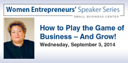 Building a successful business can feel like a game. Join Diane Chamness as she helps you build a winning strategy to grow your business. Register by noon on August 29.