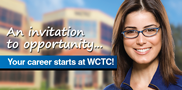 91% of WCTC graduates seeking a job are employed within 6 months. Choose from over 150 areas of study.