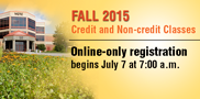 Fall online web-only registration begins Tuesday, July 7 at 7:00 a.m. In-person and phone registration begins Wednesday, July 8 at 8:00 a.m.