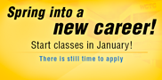 Many WCTC programs offer a spring start, but don't delay: applications are due Jan. 3 with classes beginning on Jan. 20.