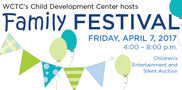 Join us for an evening of family fun and entertainment! WCTC's Child Development Center will also be holding their incredible silent auction featuring gift baskets for all ages. Find out more!